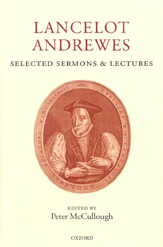 Lancelot Andrewes: Selected Sermons and Lectures Pdf