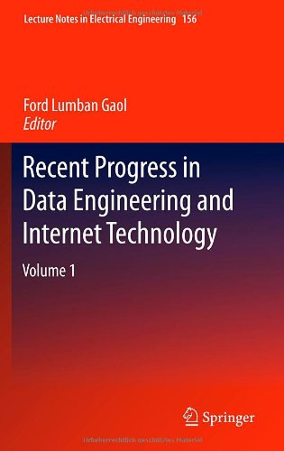Recent Progress in Data Engineering and Internet Technology: Volume 1 Front Cover