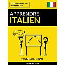 Apprendre l'italien - Rapide / Facile / Efficace: 2000 vocabulaires clés (French Edition)