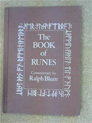 The Book Of Runes A Handbook For The Use Of An Ancient Oracle The