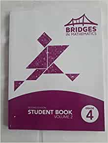 BRIDGES IN MATHEMATICS: STUDENT BOOK GRADE 4 VOLUME 1 ...