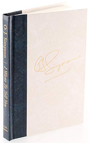 O.J. Simpson Autographed Signed Limited Print I Want To Tell You Hard Back Book JSA Certified