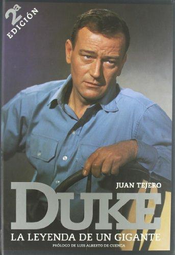 Descargar Libro Duke, La Leyenda De Un Gigante Juan Tejero