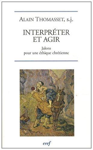 Interprêter pour agir (French Edition)