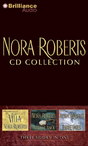 Nora Roberts CD Collection 1: The Villa, Midnight Bayou, Thr