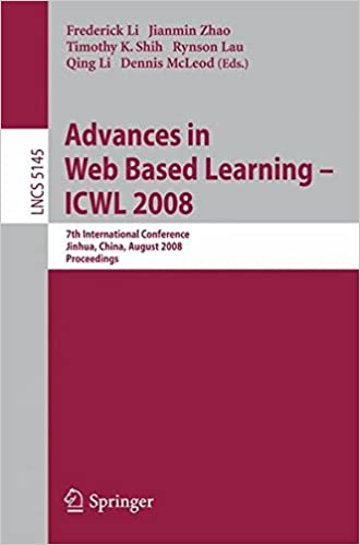 Advances in Web Based Learning - ICWL 2008: 7th