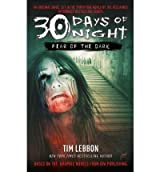 [(30 Days of Night: Fear of the Dark)] [ By (author) Tim Lebbon ] [July, 2010]
