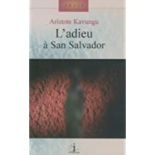 L'adieu à San Salvador