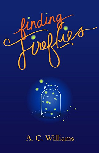 Finding Fireflies by [Williams, A.C.]