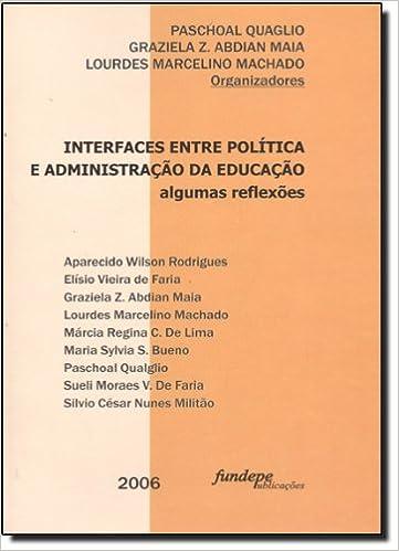 Book Interfaces Entre Politica E Administraçao Da