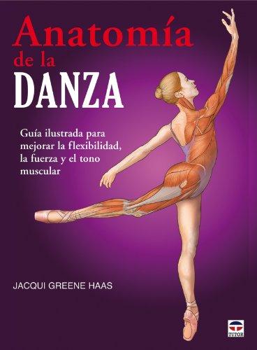 Anatomia de la danza / Dance Anatomy
