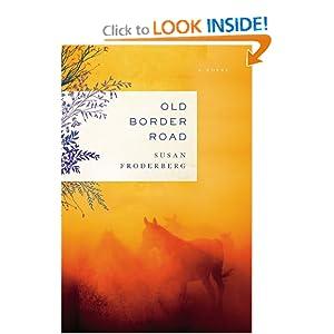 Old Border Road: A Novel Susan Froderberg
