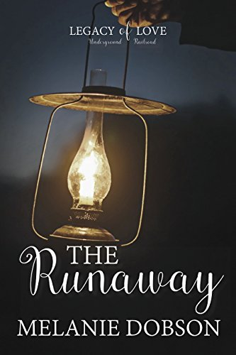 The Runaway: A Legacy of Love Novel by [Dobson, Melanie]