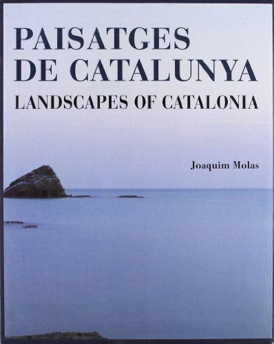Descargar Libro Paisatges De Catalunya - Landscapes Of Catalonia Joaquim Molas I Batllori