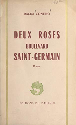 (Deux roses boulevard Saint-Germain (French Edition))