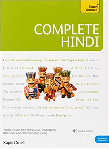 Complete Hindi: Your Complete Speaking, Listening, Reading and
