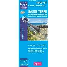 IGN TOP 25 NO.4605 GT : BASSE-TERRE, SOUFRIÈRE