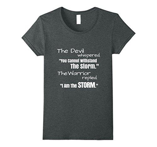 Womens I Am The Storm Shirt Devil Whispers Motivational T-Shirt XL Dark Heather - Devil Womens Dark T-shirt
