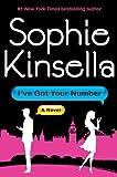 i got your number - I've Got Your Number by Sophie Kinsella (April 23 2013)