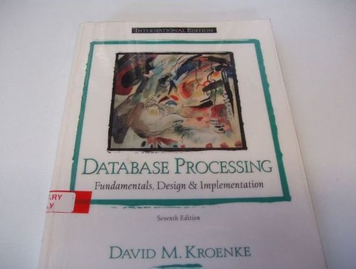 Database Processing Fundamentals of Design and Implementation Section 1-6