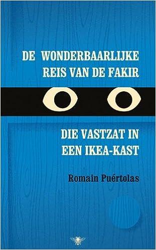 De Wonderbaarlijke Reis Van De Fakir Die Vastzat In Een Ikea