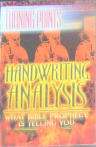 Turning Points Magazine & Devotional (Handwriting Analysis: What Bible Prophecy Is Telling You, Vol. 4, Iss. 9)