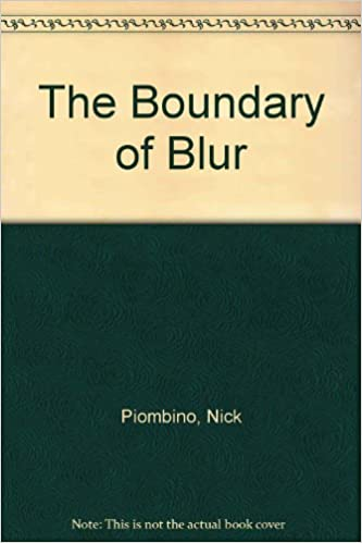 The Boundary of Blur
