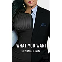 What You Want: Romance and Sex