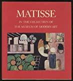 Matisse in the Collection of the Museum of Modern Art, John Elderfield, 0870704702