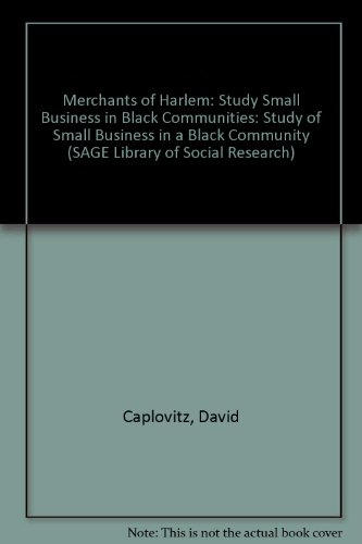 Merchants of Harlem: Study Small Business in Black Communities (SAGE Library of Social Research)