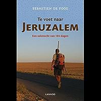 Te voet naar Jeruzalem: een solotocht van 184 dagen