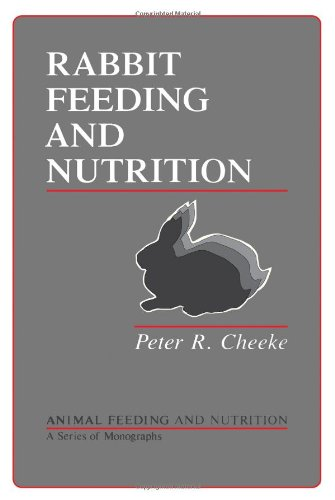 Rabbit Feeding and Nutrition (Animal Feeding and Nutrition)