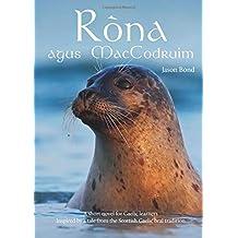 Ròna agus MacCodruim: A short novel for Gaelic learners