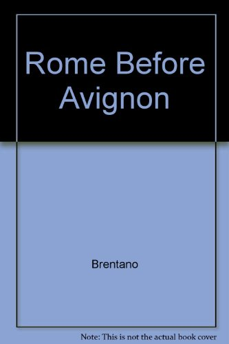 Rome before Avignon;: A social history of thirteenth-century Rome