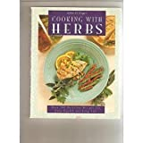 img - for Cooking with Herbs: Over 200 Delicious Recipes for Good Health and Long Life by John Ettinger (1996-04-03) book / textbook / text book