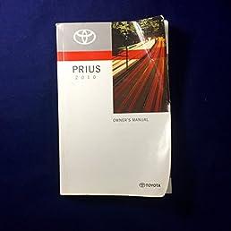 2010 toyota prius owner s manual no supplemental material toyota rh amazon com toyota prius owners manual 2015 2004 Toyota Prius