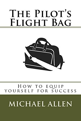 The Pilot's Flight Bag: How to equip yourself for success. (Kneeboards Bag)