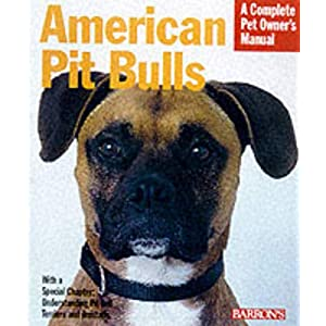 American Pit Bull (Complete Pet Owner's Manuals) 44
