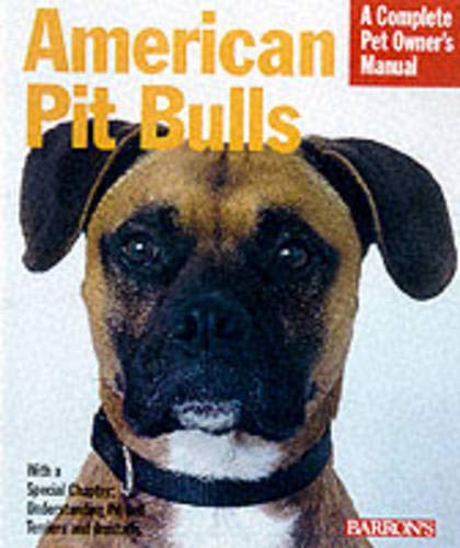 American Pit Bull (Complete Pet Owner's Manuals) 1