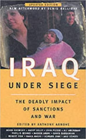 Book Iraq Under Siege: The Deadly Impact of Sanctions and War