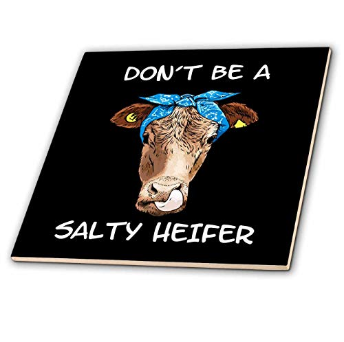 3dRose Sven Herkenrath Animal - Dont be a Salty Heifer Cow Farm Farmer Animal - 8 Inch Ceramic Tile (ct_309984_3)