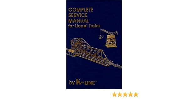 complete service manual for lionel trains maury d klein rh amazon com Lionel Train Motor Wiring Lionel Train Motor Wiring
