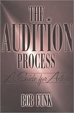 Image result for the audition process: a guide for actors bob funk