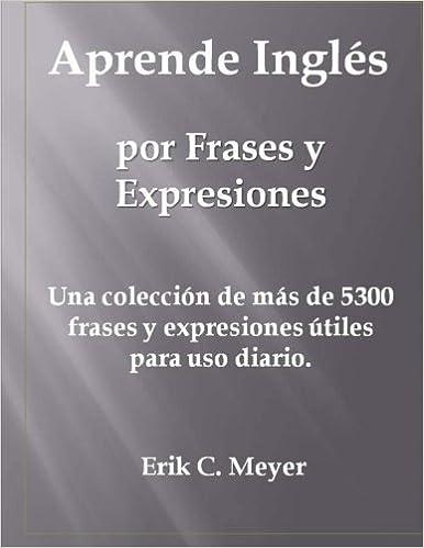 Aprende Inglés Por Frases Y Expresiones Una Colección De