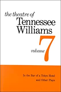 The Theatre Of Tennessee Williams In Bar A Tokyo Hotel Other Plays