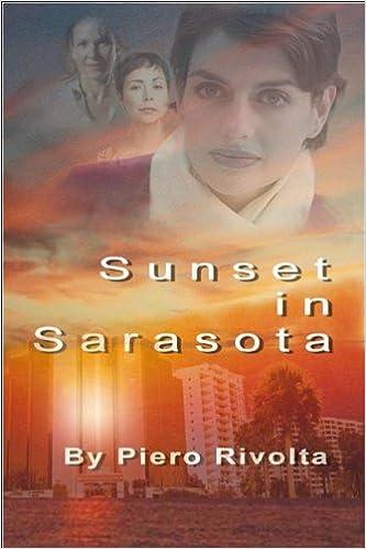 Sunset in Sarasota (Sarasota Trilogy): Piero Rivolta