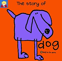 The Story of Dog (Bang on the Door Series) Jackie Robb Berny Stringle Karen Duncan Samantha Stringle 9781856023153 Amazon.com Books  sc 1 st  Amazon.com & The Story of Dog (Bang on the Door Series): Jackie Robb Berny ...