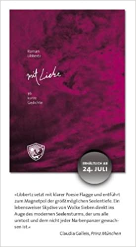 Mit Liebe 36 Kurze Gedichte Amazonde Roman Libbertz