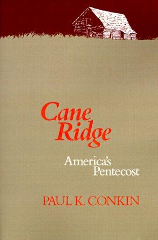 Cane Ridge: America's Pentecost (Curti Lecture Series)