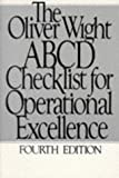 img - for The Oliver Wight ABCD Checklist for Operational Excellence (The Oliver Wight Companies) book / textbook / text book